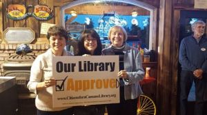 Our Library Approve Celebration Left to Right: Connie Hall Rose Olsen and Jackie DeFazio